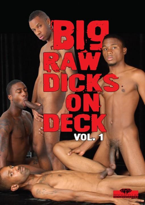 Big Raw Dicks on Deck Vol. 1