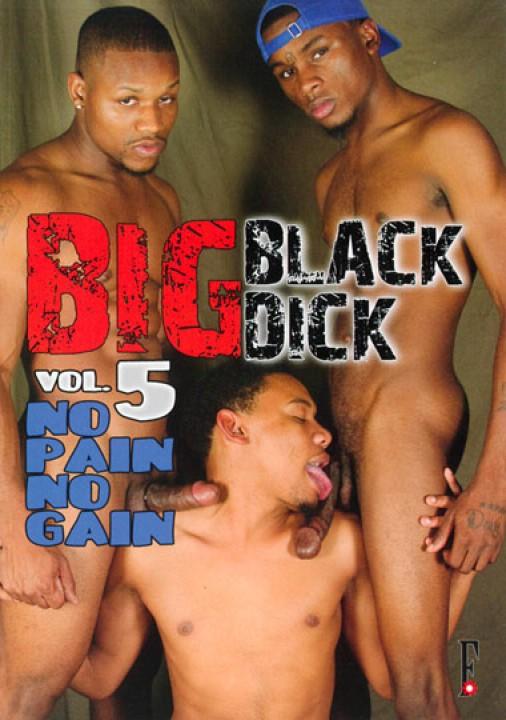 Big Black Dick 5 - No Pain No Gain