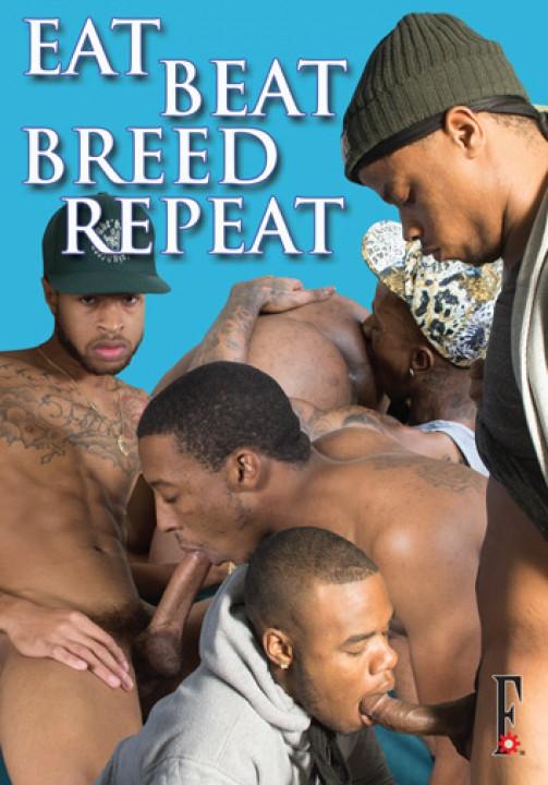 Eat, Beat, Breed, Repeat