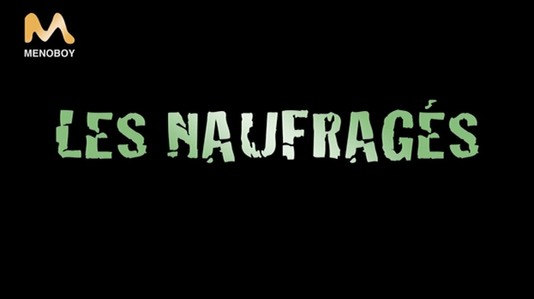 Les Naufragés - FILM COMPLET