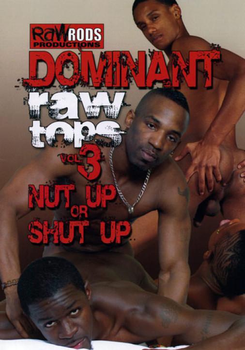 Dominant Raw Tops #3