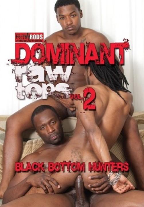 Dominant Raw Tops 2 - Black bottom hunters