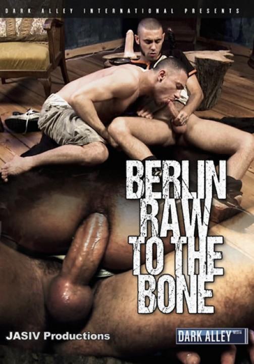 Berlin : Raw to the Bone