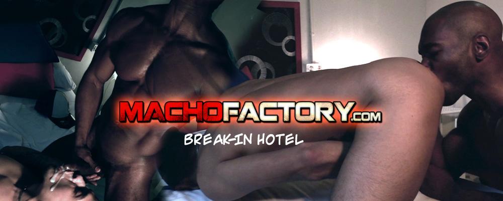 MachoFactory.com - Break-In Hotel