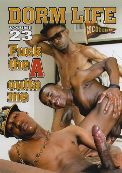Dorm Life #23 - Fuck the A outta me