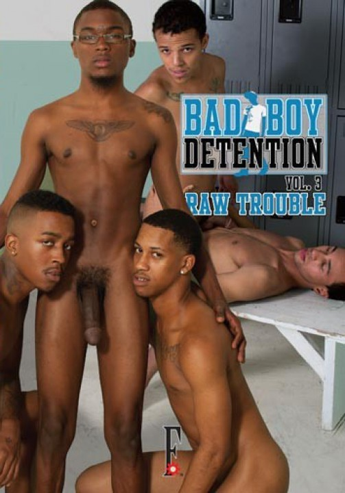 Bad Boy Detention 3 - Raw Trouble