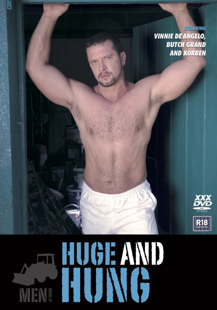Men at Work 4 : Huge and Hung