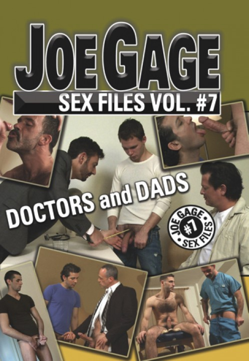 Joe Gage Sex Files vol. 7 - Doctors and dads