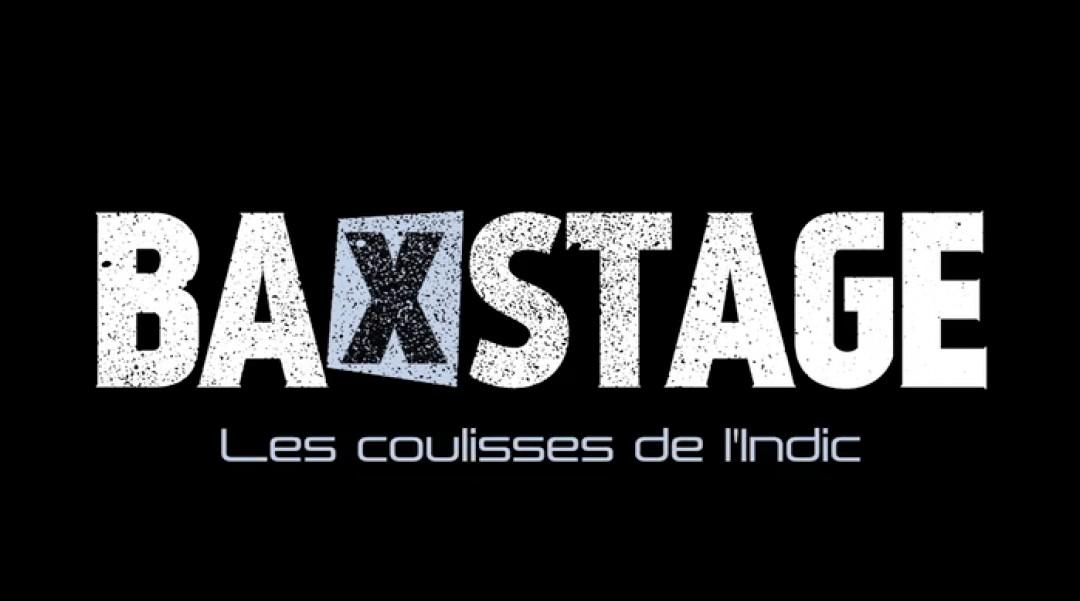 BaXstage, Les coulisses SEX de l'Indic - FILM COMPLET