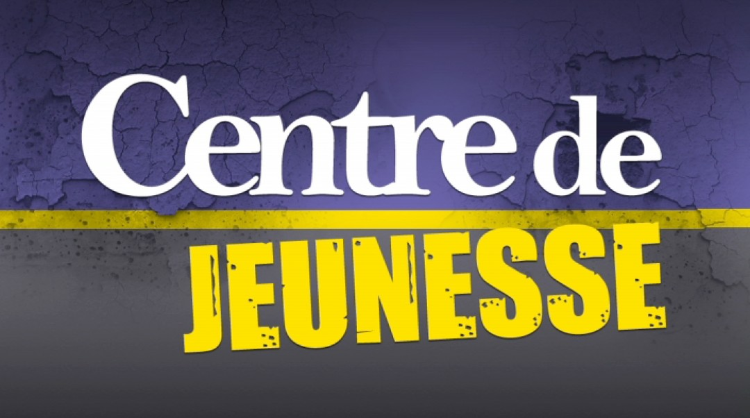 Centre de Jeunesse - FILM COMPLET
