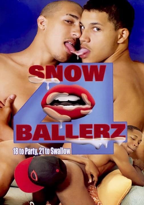 Snowballerz 4 - 18 to party, 21 to swallow