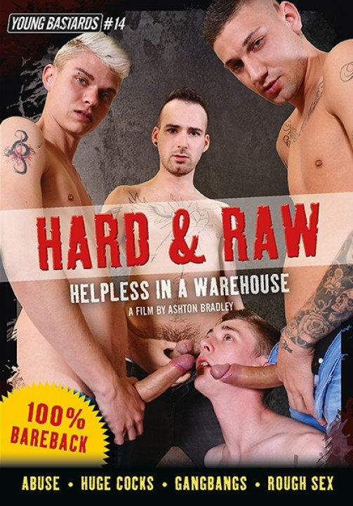 Hard and raw